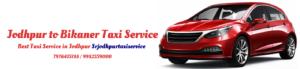 Jodhpur to Bikaner Taxi Service