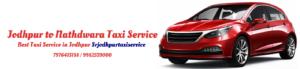 Jodhpur to Nathdwara Taxi Service