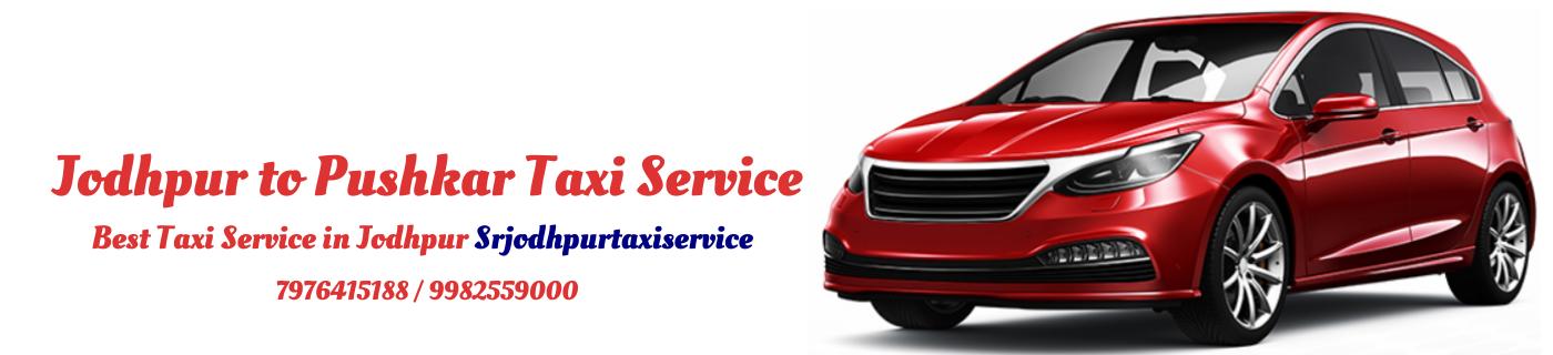Jodhpur to Pushkar Taxi Service