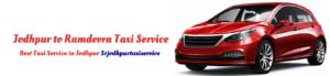 Jodhpur to Ramdevra Taxi Service