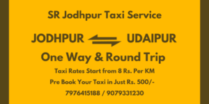 Jodhpur to Udaipur Taxi and one way taxi from Jodhpur to Udaipur