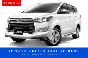 Book Innova Crysta taxi on rent with sr jodhpur taxi service which is best taxi service in jodhpur