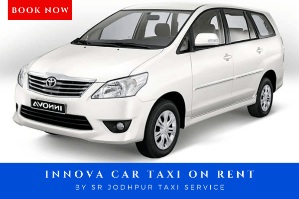 Book Innova taxi on rent with sr jodhpur taxi service which is best taxi service in jodhpur